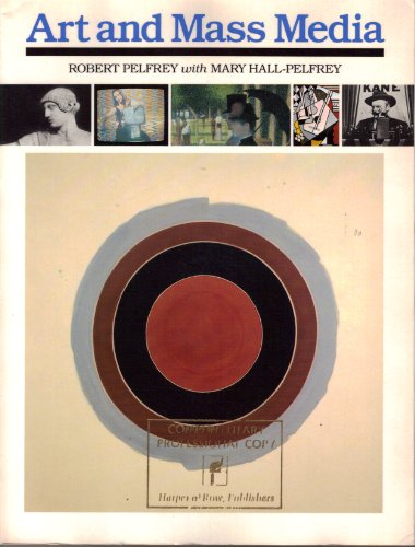 Art and Mass Media: Pelfrey, Robert, Hall-Pelfrey, Mary
