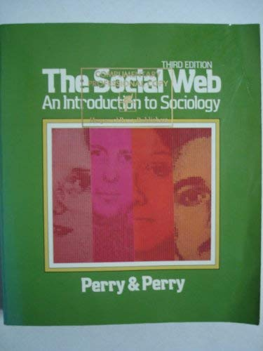 9780060451318: The social web: An introduction to sociology