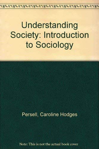 9780060451332: Understanding Society: Introduction to Sociology