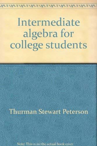 9780060451820: Intermediate algebra for college students