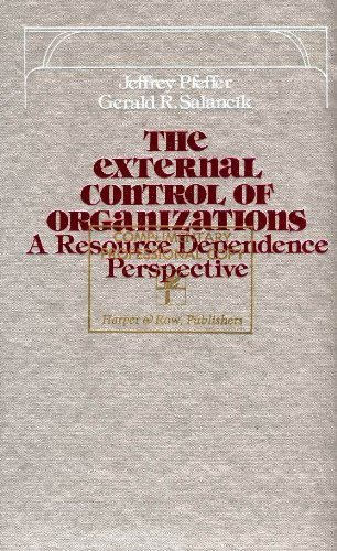 9780060451936: The External Control of Organizations: A Resource Dependence Perspective