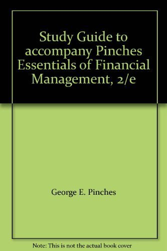 9780060452094: Study Guide to accompany Pinches Essentials of Financial Management, 2/e