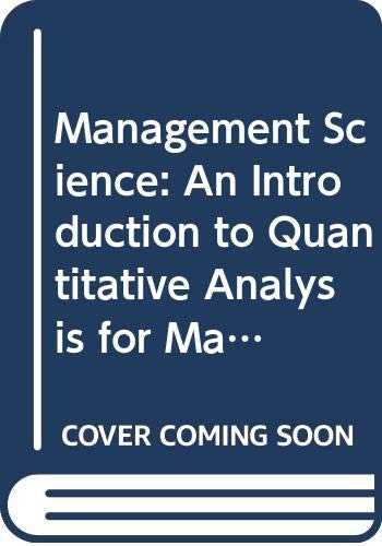 9780060452292: Management Science: An Introduction to Quantitative Analysis for Management