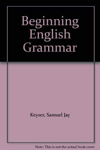 9780060452544: Beginning English Grammar
