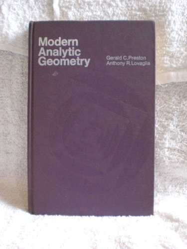 Modern Analytic Geometry: Preston, Gerald C.;