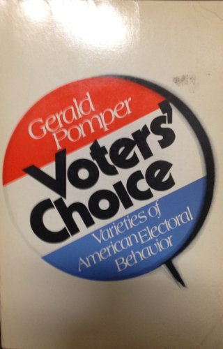 9780060452629: Voters' Choice: Varieties of American Electoral Behavior