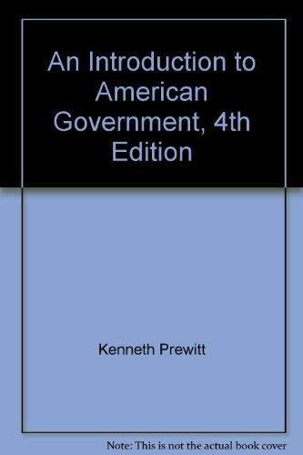 9780060452773: An Introduction to American Government, 4th Edition