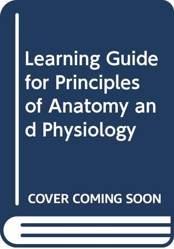 9780060453022: Learning Guide for Principles of Anatomy and Physiology