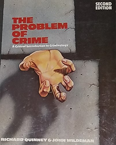 9780060453114: Problem of Crime: Critical Introduction to Criminology