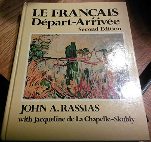 9780060453220: Le français: Départ-arrivée