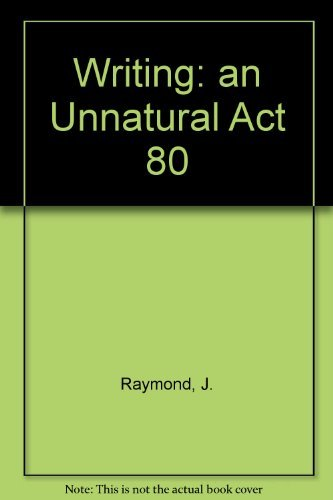 9780060453428: Writing: an Unnatural Act 80