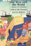 The West and the World: A Topical History of Civilization: Reilly, Kevin