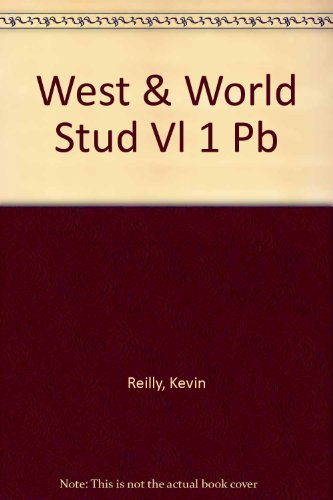 9780060453466: The West and the World: A History of Civilization/Student Edition (West & the World)