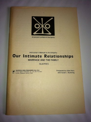 9780060453510: Our Intimate Relationships: Marriage and the Family