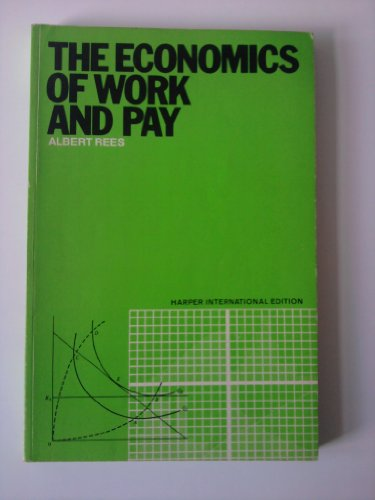 9780060453534: Economics of Work and Pay
