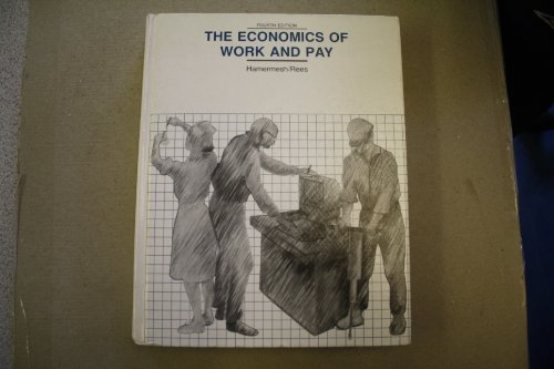 9780060453565: The Economics of Work and Pay