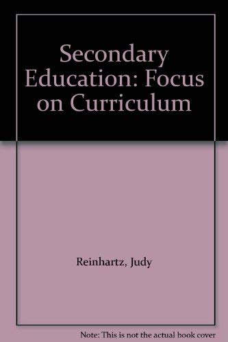 9780060453619: Secondary Education: Focus on Curriculum