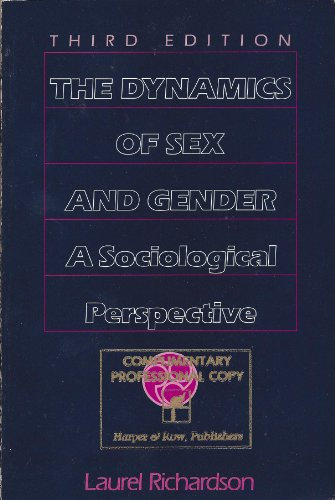 9780060454074: The Dynamics of Sex and Gender: A Sociological Perspective