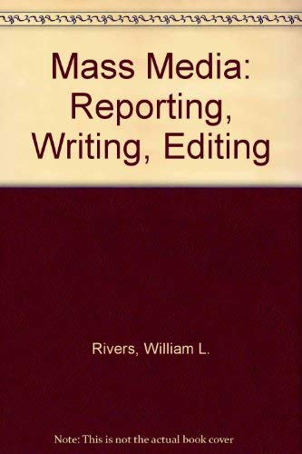 9780060454210: Mass Media: Reporting, Writing, Editing