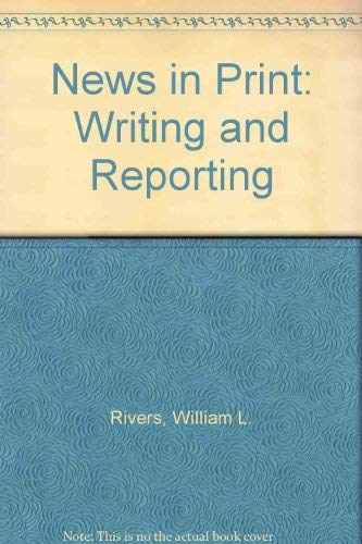 9780060454227: News in Print: Writing and Reporting