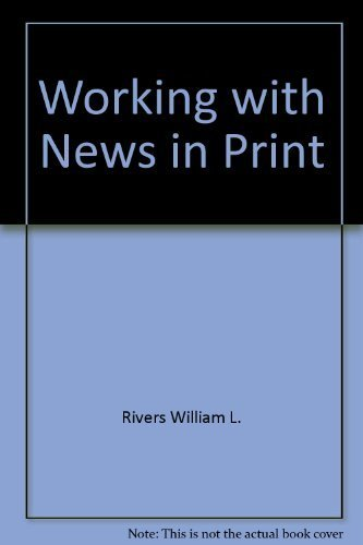 9780060454234: Working with news in print