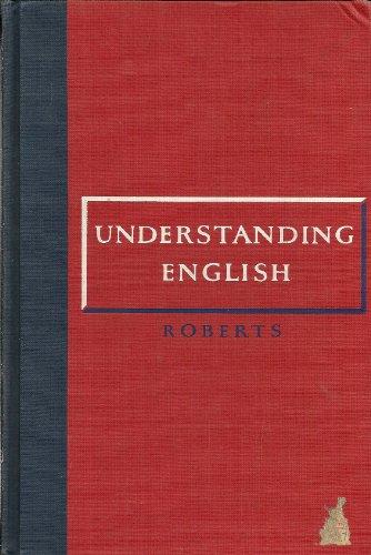 Understanding English: Roberts, Paul M.