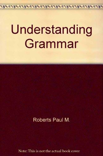 9780060454807: Understanding Grammar