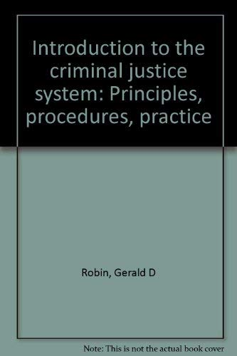 9780060455040: Introduction to the criminal justice system: Principles, procedures, practice