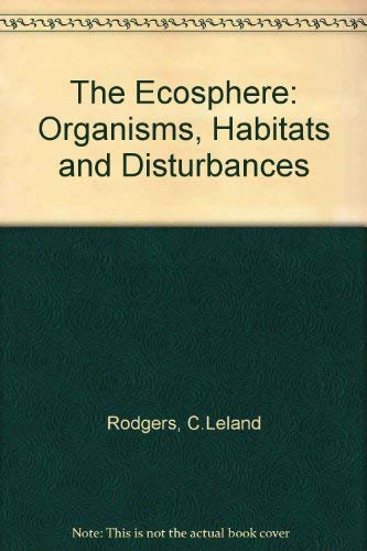 9780060455521: The Ecosphere: Organisms, Habitats and Disturbances