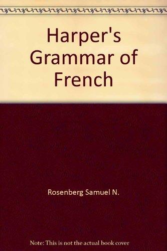 9780060455811: Harper's grammar of French