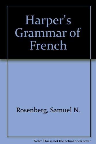 9780060455835: Harper's Grammar of French