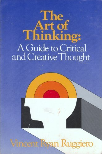 9780060456658: The art of thinking: A guide to critical and creative thought