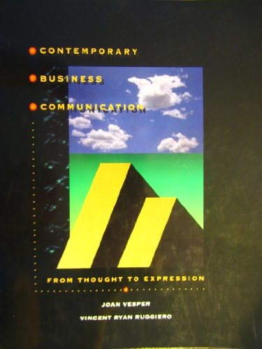 9780060456665: Contemporary Business Communication: From Thought to Expression