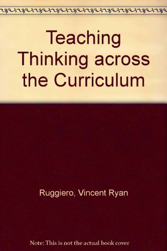 9780060456672: Teaching Thinking Across the Curriculum