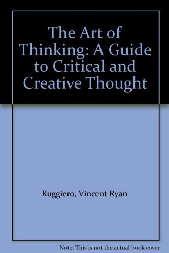 9780060456696: The Art of Thinking: A Guide to Critical and Creative Thought