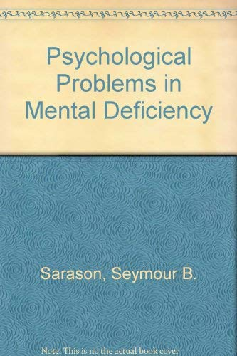 Psychological Problems in Mental Deficiency (0060457317) by Sarason, Seymour B.; Doris, John L.