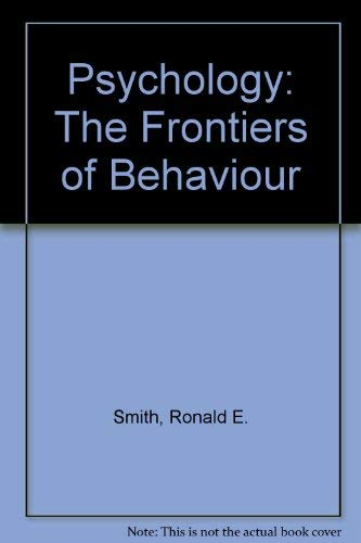 9780060457327: Psychology: The frontiers of behavior