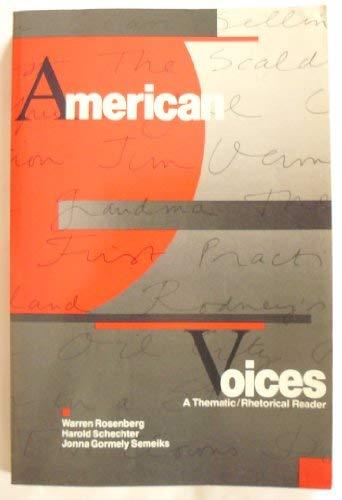 American Voices: A Thematic/Rhetorical Reader: Harold Schechter, Warren