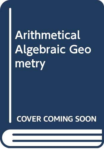 9780060457754: Arithmetical Algebraic Geometry: Proceedings of a Conference Held at Purdue University December 5-7, 1963