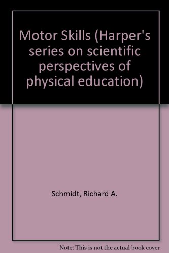 9780060457846: Motor Skills (Harper's series on scientific perspectives of physical education)