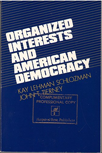 9780060457921: Organized Interests and American Democracy