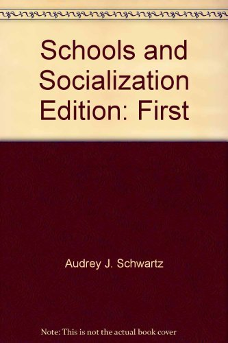 9780060458232: The schools and socialization (Critical issues in education)