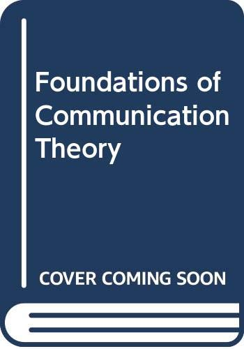 9780060459093: Foundations of Communication Theory