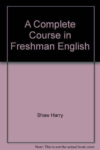 9780060459789: A complete course in freshman English