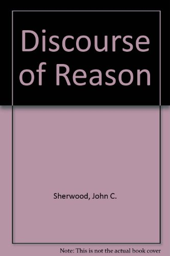 9780060461126: Discourse of Reason