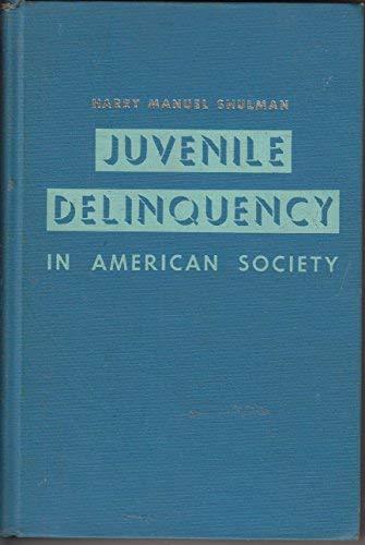 9780060461300: Juvenile Delinquency in American Society