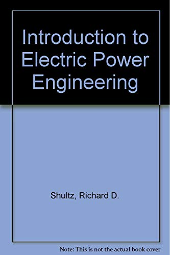 9780060461317: Introduction to Electric Power Engineering