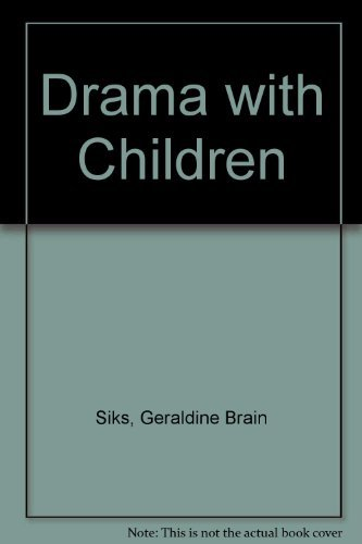 9780060461522: Drama With Children