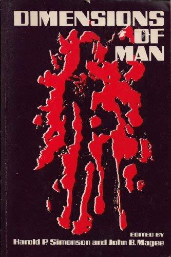 Dimensions of Man: Simonson, Harold P.; McGee, John P.