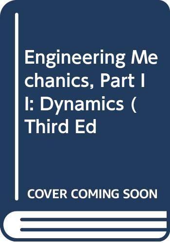 9780060462338: Engineering Mechanics, Part II: Dynamics (Third Ed